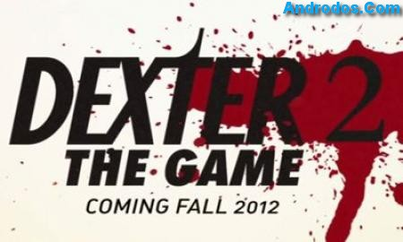 Скачать Dexter the Game 2 android