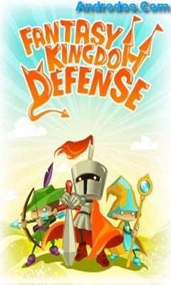Скачать Fantasy Kingdom Defense android
