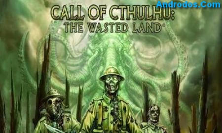 Скачать Call of Cthulhu Wasted Land андроид