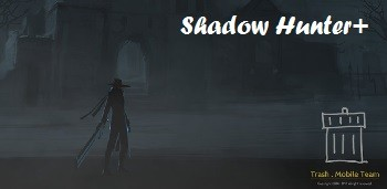Взломанный Shadow Hunter+ для андроид