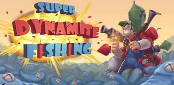 Super Dynamite Fishing Premium на андроид